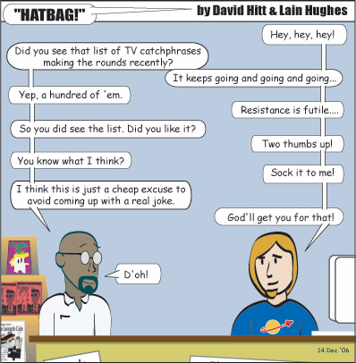 Hatbag by David Hitt and Lain Hughes comic strip catchphrase in the wry webcomic