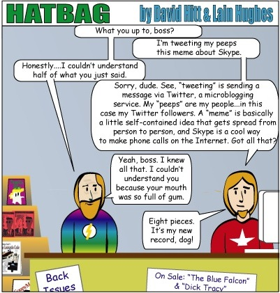 Hatbag by David Hitt and Lain Hughes Don't Tech Yourself So Seriously webcomic