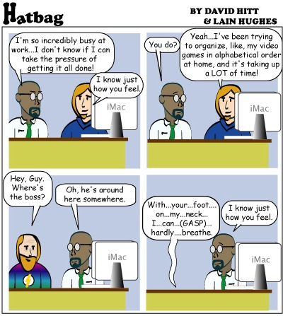 Hatbag by David Hitt and Lain Hughes comic strip job got you down webcomic